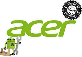 Замена дисплеев (экранов) на плашетах Acer