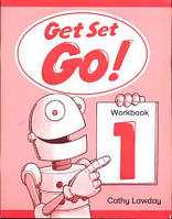 Рабочая тетрадь Get Set - Go! 1 Workbook