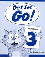 Рабочая тетрадь Get Set - Go! 3 Workbook