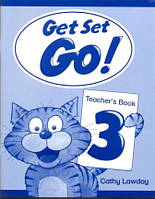Книга учителя Get Set - Go! 3 Teacher's Book