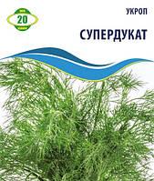 Укроп  Суперфукат 20г