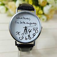 """Оригинальные модные женские часы """"Whatever I'm late anyway"""", черные"""