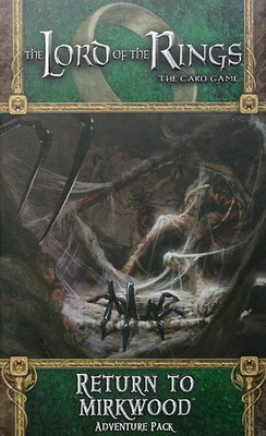 Lord of the Rings LCG. Return to Mirkwood