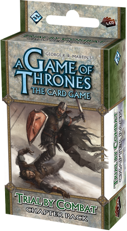 A Game of Thrones LCG: Trial by Combat Chapter Pack