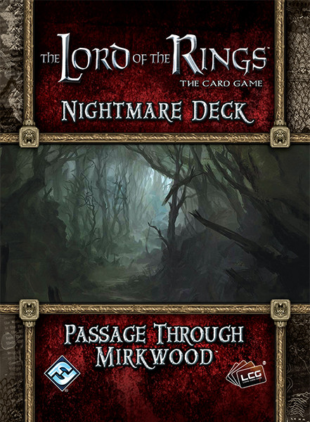Lord of the Rings LCG: Nightmare Deck: Passage Through Mirkwood