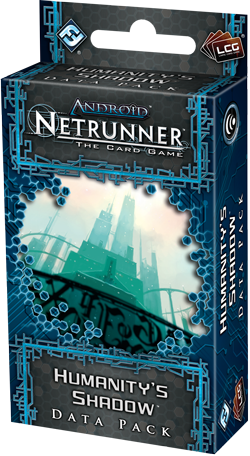 Android Netrunner The Card Game: Humanity's Shadow