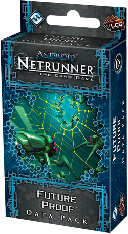 Android Netrunner The Card Game: Future Proof