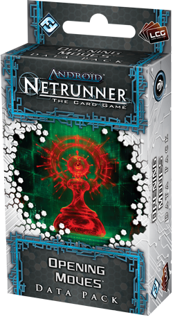 Android Netrunner The Card Game: Opening Moves
