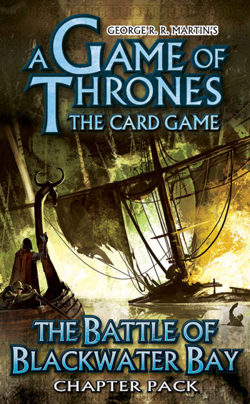 A Game of Thrones LCG: The Battle of Blackwater Bay Chapter Pack