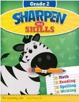 Sharpen Your Skills Grade 2: Math, Reading, Spelling, Writing