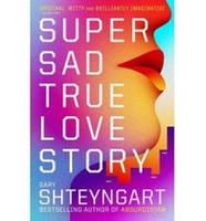 Shteyngart Gary Super Sad True Love Story
