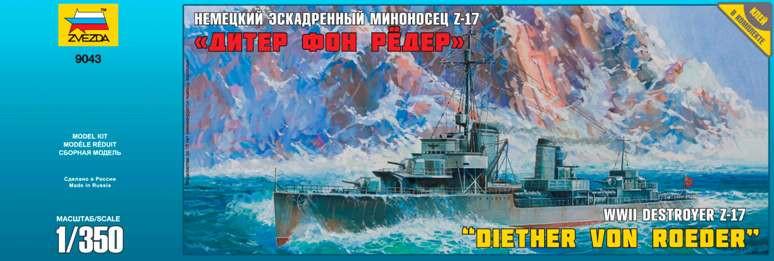 """Немецкий Эсминец """"17 Diether V.Roeder"""""""