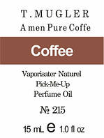 A men Pure Coffee * T. Mugler (Coffe) - 15 мл композит в роллоне