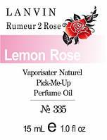 Парфюмерное масло (335) версия аромата Ланвин Rumeur 2 Rose - 15 мл композит в роллоне
