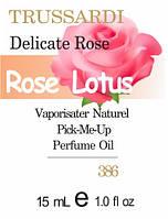 Парфюмерное масло (386) версия аромата Труссарди Trussardi Delicate Rose - 15мл композит в роллоне