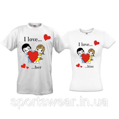 Парные футболки I love her/him