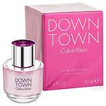 Calvin Klein Down Town EDP 90 mlr  парфумированная вода женская (оригинал подлинник  Франция), фото 3