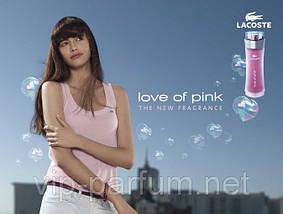 Lacoste Love Of Pink туалетная вода 90 ml. (Лакост Лав оф Пинк), фото 3