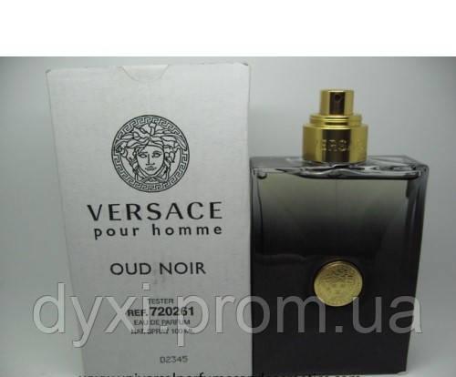 Парфюмированная вода мужская Versace Pour Homme Oud Noir 100 ml тестер 0aa660a78e476