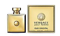 Женская туалетная вода Versace Pour Femme Oud Oriental Versace 100 мл