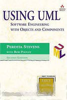 Perdita Stevens Using UML: Software Engineering with Objects and Components (2nd Edition) (Addison-Wesley Object Technology)