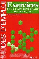 Evelyne Berard, Christian Lavenne Exercices pour l`apprentissage du francais