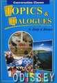 Topics Dialogues: To Study Discuss: Students Book. Темы и диалоги. Пособие по английскому языку для студентов и абитуриентов