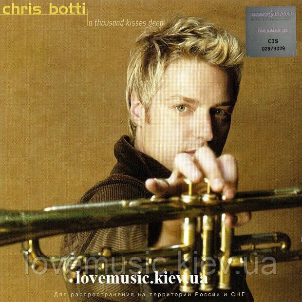 Музичний сд диск CHRIS BOTTI A thousand kisses deep (2003) (audio cd)