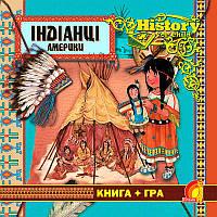 Індіанці Америки. Книга + гра | History for child , фото 1