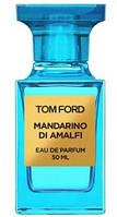 Original Tom Ford Mandarino di Amalfi 100ml edp Том Форд Мандарино ди Амалфи