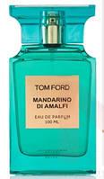 Тестер. Парфюмированная вода Tom Ford Mandarino Di Amalfi (Том Форд Мандарино ди Амальфи) 100 мл