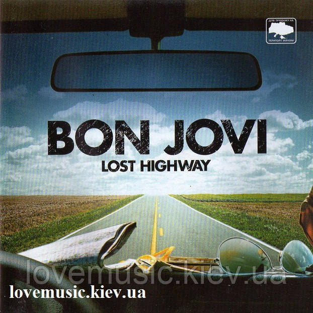 Музичний сд диск BON JOVI Lost highway (2007) (audio cd)