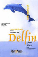 Thomas Storz Delfin 1: Arbeitsbuch: Lektionen 1-10 Teil 1