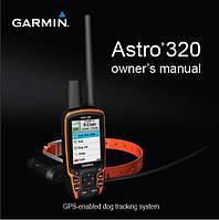Полная инструкция на АНГЛИЙСКОМ языке к Garmin Astro 320 (БЕСПЛАТНО)