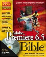 Adele Droblas, Seth Green Adobe Premiere 6.5 Bible +CD