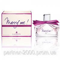 Marry Me! (Lanvin) 75 ml (Женская Туалетная Вода) Женская парфюмерия