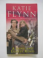 Flynn Katie. A Long and Lonely Road. Флинн К. Долгий и одинокий путь (б/у)., фото 1