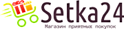 Setka24 - магазин приятных покупок