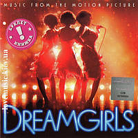 Музыкальный сд диск DREAMGIRLS Music from the motion picture (2006) (audio cd)