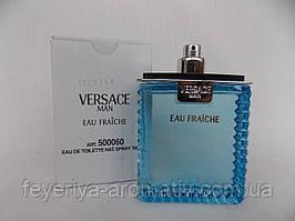 Тестер Туалетная вода Versace Man Eau Fraiche 100мл