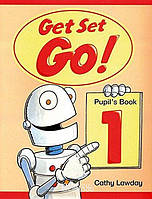 Учебник Get Set - Go! 1, Cathy Lawday | Oxford