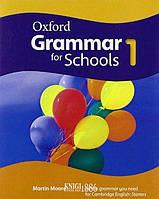 Учебник Oxford Grammar for Schools 1, Martin Moore | OXFORD