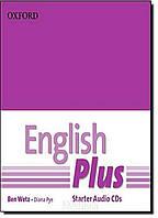 Аудио-диск English Plus Starter первое издание, Ben Wetz | Oxford ()