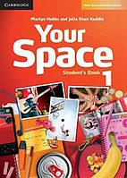 Your Space 1 Student's Book (проект №1)