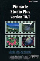П. П. Васильев Pinnacle Studio Plus Version 10.1. Шаг за шагом