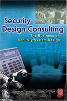 Brian Gouin Security Design Consulting: The Business of Security System Design