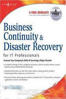 Susan Snedaker Business Continuity and Disaster Recovery Planning for IT Professionals
