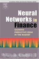 Paul D. McNelis Neural Networks in Finance: Gaining Predictive Edge in the Market (Academic Press Advanced Finance Series)