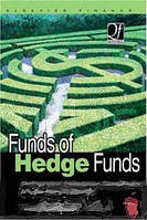 Greg N. Gregoriou Funds of Hedge Funds: Performance, Assessment, Diversification, and Statistical Properties (Quantitative Finance)
