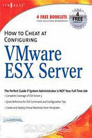 David Rule How to Cheat at Configuring VmWare ESX Server (How to Cheat) (How to Cheat)
